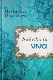 Devocional Sabedoria Viva - Hernandes Dias Lopes