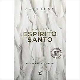 LIVRO HONRA AO ESPIRITO SANTO CASH LUNA