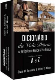 Dicionário Da Vida Diária Na Antiguidade B. E Pós-Bíblica