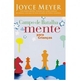 Campo De Batalha Na Mente Criança  Joyce Meyer