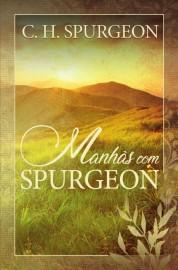 livro Manhas Com Spurgeon