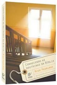 Conhecendo As Doutrina Da Biblia Myer Pearlman
