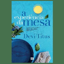 A Experiência Da Mesa Devi Titus N. capa