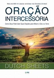 Oração Intercessória  Dutch Sheets