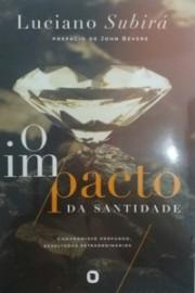 Impacto Da Santidade - Luciano Subira