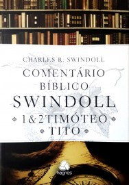 Comentario Biblico 1 E 2  Timoteo Tito -  Swindoll