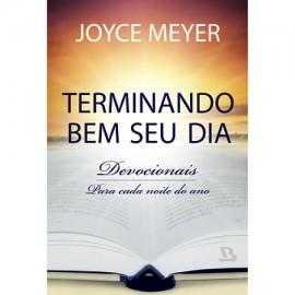 Terminando Bem Seu Dia  Joyce Meyer