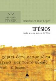 Efésios -  Hernandes Dias Lopes comentário expositivo