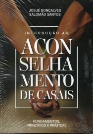 Introducao Ao Aconselhamento De Casais - Josue Gon