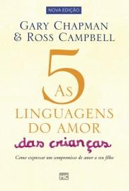 Cinco Linguagens Do Amor Das Criancas  Gary Chapmam
