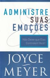 Administre Suas Emoções  Joyce Meyer