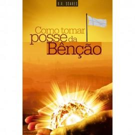 Como Tomar Posse Da Benção  R.R Soares