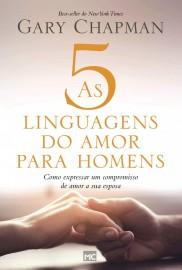 Cinco Linguagens Do Amor Para Homens Gary Chapma