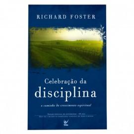 Celebracao Da Disciplina Richard Foster