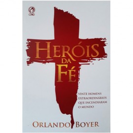 Heróis Da Fé Orlando Boyer Brochura