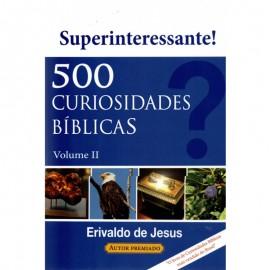 500 Curiosidades Bíblicas Vol 2 Erivaldo De Jesus