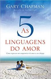 As 5 Linguagens do Amor  Casais  Gary Chapman
