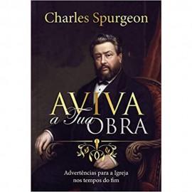 Aviva A Tua Obra   Charles Spurgeon