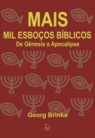 Mais Mil Esbocos Biblicos De Genesis A Apocalipse