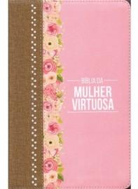 Biblia Da Mulher Virtuosa  Rose