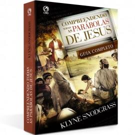 Compreendendo Todas As Parabolas De Jesus  Klyne