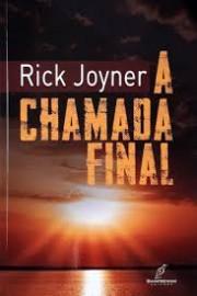 Chamada Final Rick Joyner