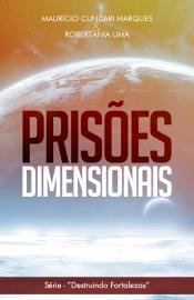 Prisões Dimensionais  Mauricio Bolso
