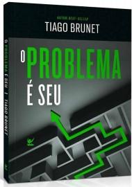 O Problema É Seu, livro Capa comum Tiago Brunet