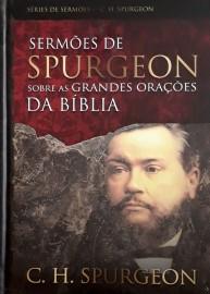Sermões De Spurgeon Sobre Grandes Orações Biblia