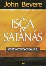 Isca De Satanas Devocional - John Bevere