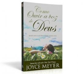 Como Ouvir A Voz De Deus  Joyce Meyer