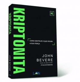 Kriptonita  John Bevere